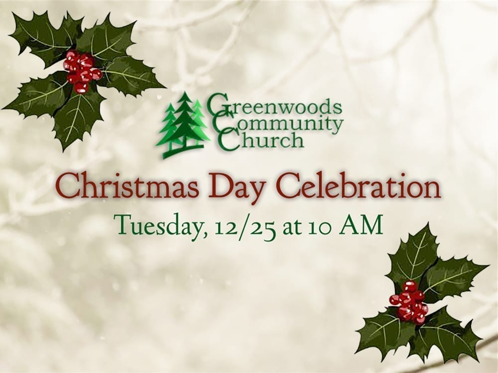 Christmas Day Celebration @ Greenwoods Community Church | Sheffield | Massachusetts | United States