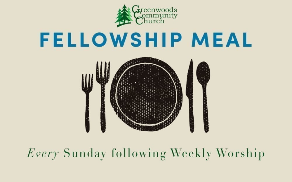 Weekly Fellowship Meal @ Greenwoods Community Church | Sheffield | Massachusetts | United States