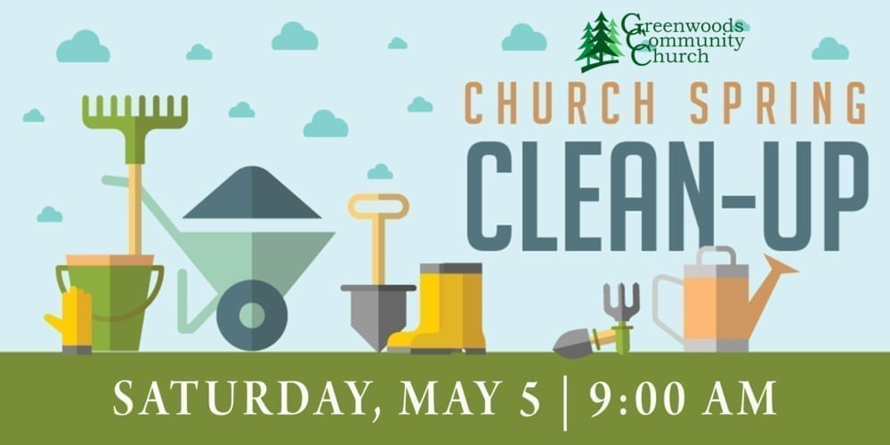 GCC Spring Clean-Up @ Greenwoods Community Church | Sheffield | Massachusetts | United States