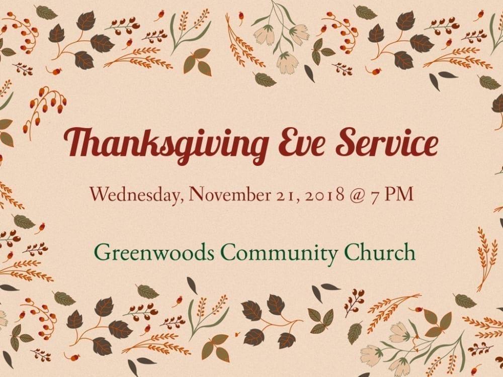 Thanksgiving Eve Service @ Greenwoods Community Church | Sheffield | Massachusetts | United States