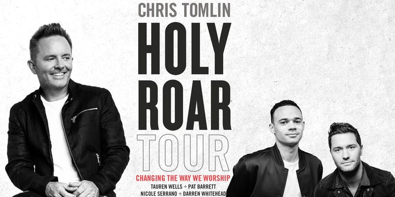 Chris Tomlin - Holy Roar Tour @ Mullins Center | Amherst | Massachusetts | United States